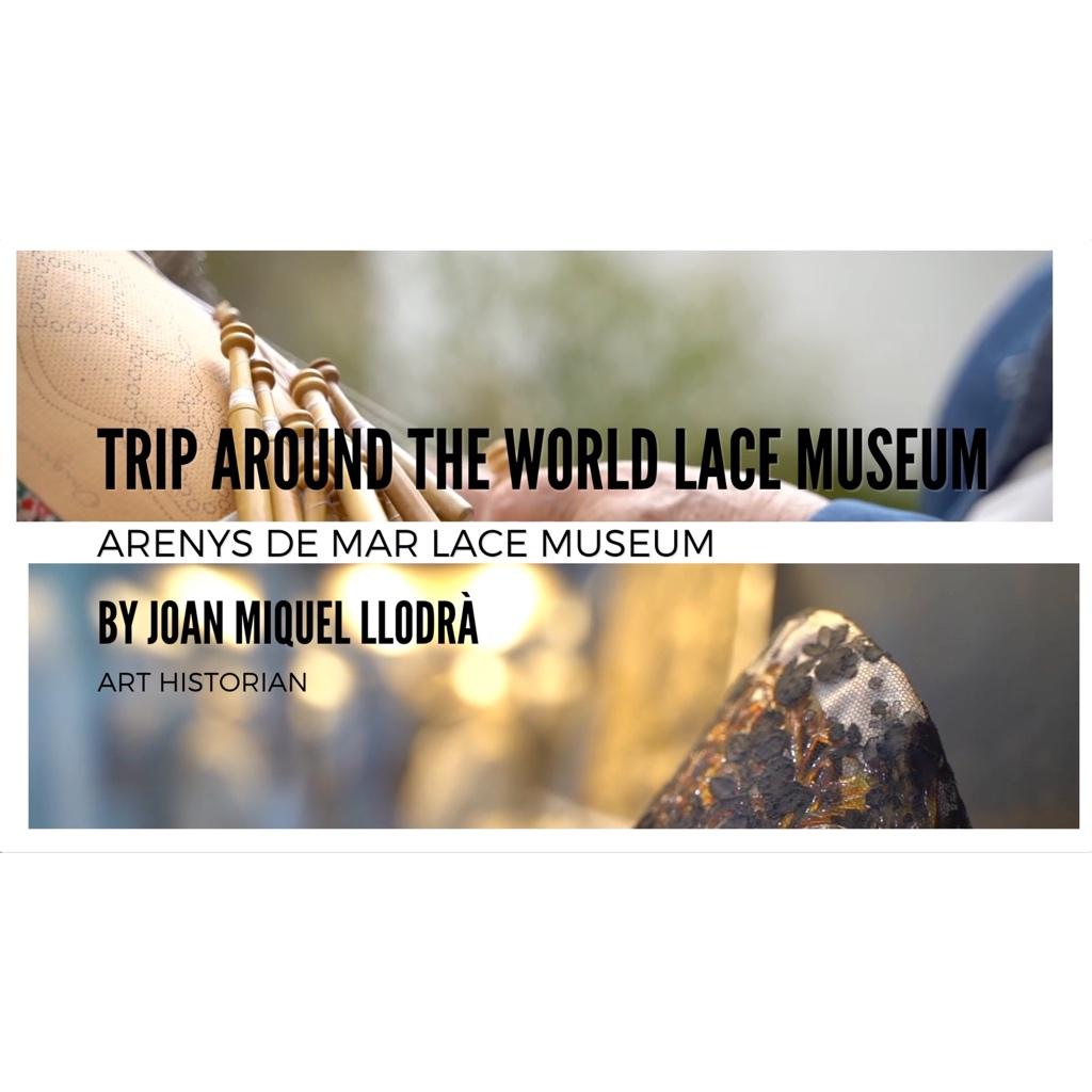 """Realització del vídeo """"Trip around the world lace museum"""""""